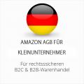 Abmahnsichere Amazon AGB B2C & B2B für Kleinunternehmer