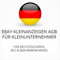 Abmahnsichere Ebay-Kleinanzeigen AGB B2C & B2B für Kleinunternehmer