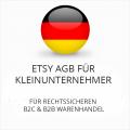 Abmahnsichere Etsy AGB B2C & B2B für Kleinunternehmer