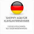 Abmahnsichere Shopify AGB für Kleinunternehmer B2C und B2B