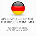 Abmahnsichere apt-business-shop AGB für Kleinunternehmer B2C und B2B