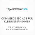 Commerce seo AGB für Kleinunternehmer B2C und B2B