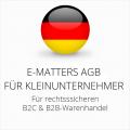 abmahnsichere E-matters AGB B2C und B2B für Kleinunternehmer