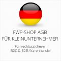 abmahnsichere FWP-Shop AGB B2C und B2B für Kleinunternehmer