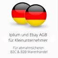 abmahnsichere Ipilum und Ebay AGB für Kleinunternehmer B2C und B2B
