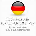 abmahnsichere Xoom Shop AGB B2C und B2B für Kleinunternehmer