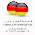 abmahnsichere commerceseo und Facebook AGB für Kleinunternehmer B2C und B2B
