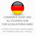 Abmahnsichere Commerce Shop und Allyouneed AGB für Kleinunternehmer