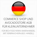 Abmahnsichere Commerce Shop und Avocadostore AGB für Kleinunternehmer