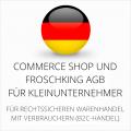 Abmahnsichere Commerce Shop und Froschking AGB für Kleinunternehmer