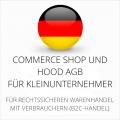 Abmahnsichere Commerce Shop und Hood AGB für Kleinunternehmer