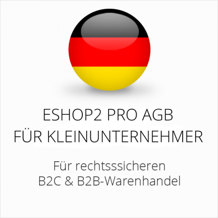 Abmahnsichere ESHOP2 Pro AGB B2C und B2B für Kleinunternehmer