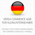 Abmahnsichere Versa Commerce AGB für Kleinunternehmer