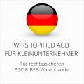 Abmahnsichere WP-Shopified AGB B2C und B2B für Kleinunternehmer