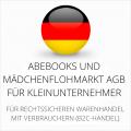 abmahnsichere Abebooks und Mädchenflohmarkt AGB für Kleinunternehmer