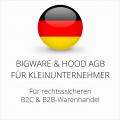 abmahnsichere Bigware und Hood AGB B2C und B2B für Kleinunternehmer