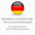 abmahnsichere Bigware und Shopgate AGB B2C und B2B für Kleinunternehmer