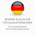 abmahnsichere Bigware und eGun AGB B2C und B2B für Kleinunternehmer