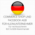 abmahnsichere Commerce Shop und Facebook AGB B2C und B2B für Kleinunternehmer