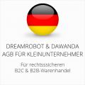 abmahnsichere Dreamrobot und Dawanda AGB B2C und B2B für Kleinunternehmer