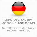 abmahnsichere Dreamrobot und Ebay AGB für Kleinunternehmer
