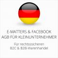 abmahnsichere E-Matters und Facebook AGB B2C und B2B für Kleinunternehmer