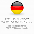 abmahnsichere E-Matters und Kauflux AGB B2C und B2B für Kleinunternehmer