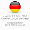 abmahnsichere E-Matters und Teilehaber AGB B2C und B2B für Kleinunternehmer