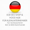 abmahnsichere ECB SEO Shop und Hood AGB B2C und B2B für Kleinunternehmer