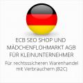 abmahnsichere ECB SEO Shop und Mädchenflohmarkt AGB für Kleinunternehmer