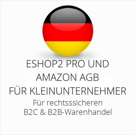 abmahnsichere ESHOP2 Pro und Amazon AGB B2C und B2B für Kleinunternehmer