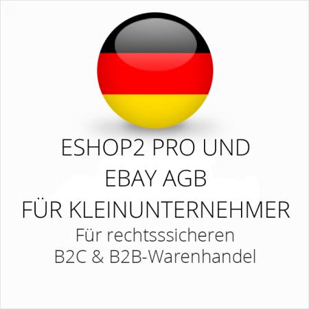 abmahnsichere ESHOP2 Pro und Ebay AGB B2C und B2B für Kleinunternehmer