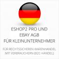 abmahnsichere ESHOP2 Pro und Ebay AGB für Kleinunternehmer