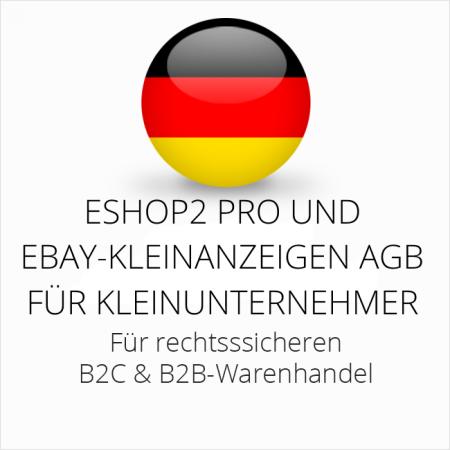 abmahnsichere ESHOP2 Pro und Ebay-Kleinanzeigen AGB B2C und B2B für Kleinunternehmer