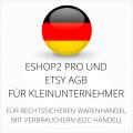 abmahnsichere ESHOP2 Pro und Etsy AGB für Kleinunternehmer