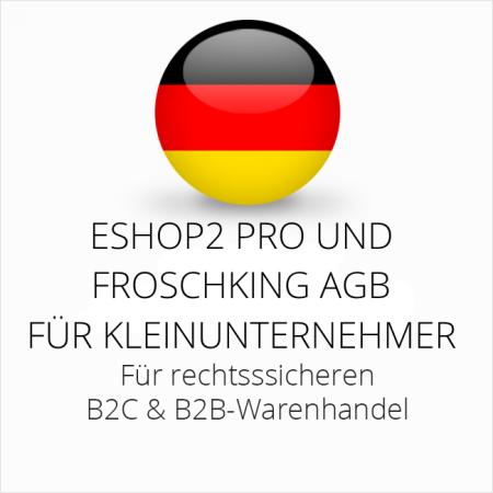 abmahnsichere ESHOP2 Pro und Froschking AGB B2C und B2B für Kleinunternehmer