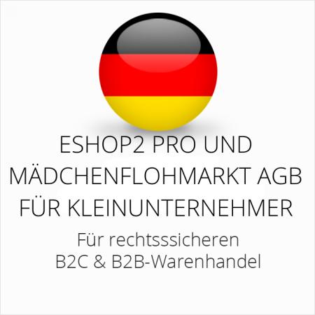abmahnsichere ESHOP2 Pro und Mädchenflohmarkt AGB B2C und B2B für Kleinunternehmer