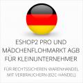 abmahnsichere ESHOP2 Pro und Mädchenflohmarkt AGB für Kleinunternehmer