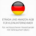 abmahnsichere Etrada und Amazon AGB für Kleinunternehmer