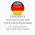 abmahnsichere Evergreen und Avocadostore AGB B2C und B2B für Kleinunternehmer