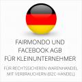 abmahnsichere Fairmondo und Facebook AGB für Kleinunternehmer