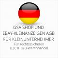 abmahnsichere GSA Shop und Ebay-Kleinanzeigen AGB B2C und B2B für Kleinunternehmer