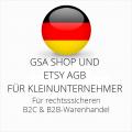 abmahnsichere GSA Shop und Etsy AGB B2C und B2B für Kleinunternehmer