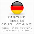 abmahnsichere GSA Shop und Ezebee AGB für Kleinunternehmer