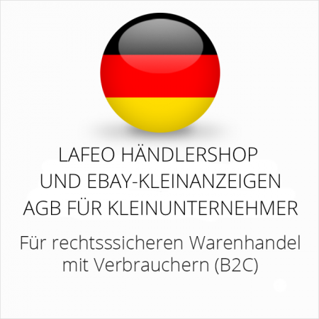 abmahnsichere Lafeo Händlershop und Ebay-Kleinanhzeigen AGB für Kleinunternehmer