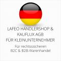 abmahnsichere Lafeo Händlershop und Kauflux AGB B2C und B2B für Kleinunternehmer
