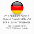 abmahnsichere OS Commerce Shop und Ebay-Kleinanzeigen AGB B2C und B2B für Kleinunternehmer