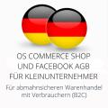 abmahnsichere OS Commerce Shop und Facebook AGB für Kleinunternehmer