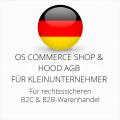 abmahnsichere OS Commerce Shop und Hood AGB B2C und B2B für Kleinunternehmer
