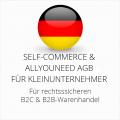 abmahnsichere Self-Commerce und Allyouneed AGB B2C und B2B für Kleinunternehmer